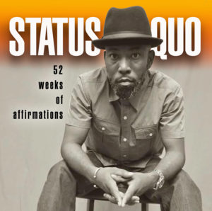 Status Quo: 52 weeks of affirmations